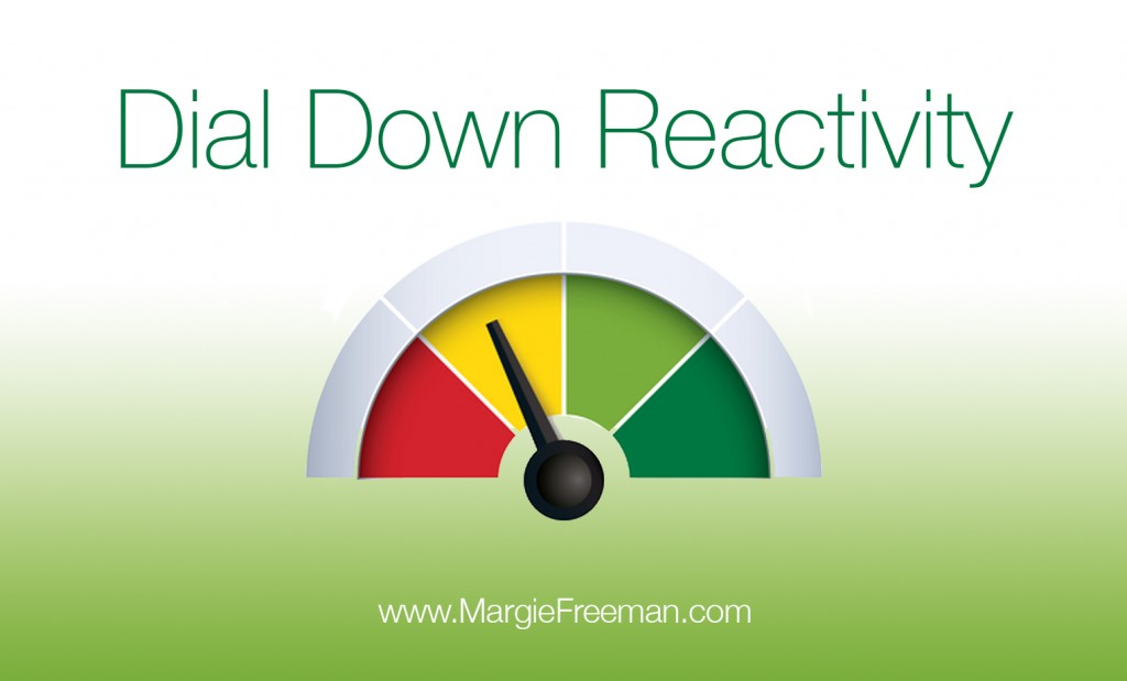 Reactivity-dial down-blank